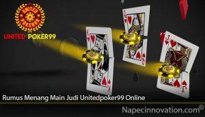 Rumus Menang Main Judi Unitedpoker99 Online