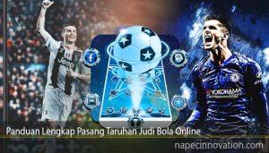 Panduan Lengkap Pasang Taruhan Judi Bola Online
