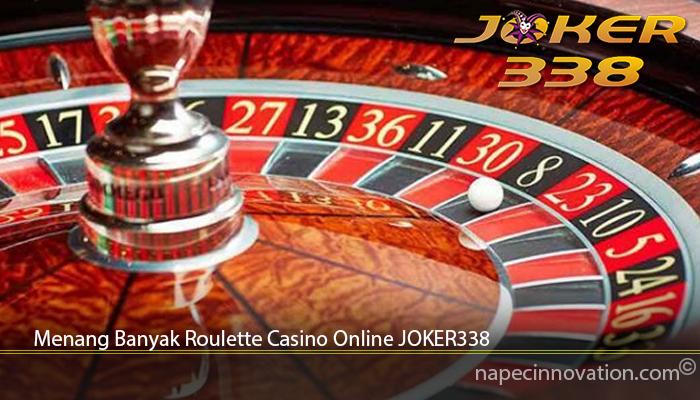 Menang Banyak Roulette Casino Online JOKER338
