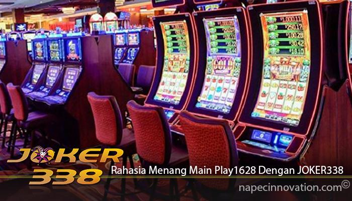Rahasia Menang Main Play1628 Dengan JOKER338
