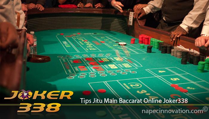 Tips Jitu Main Baccarat Online Joker338